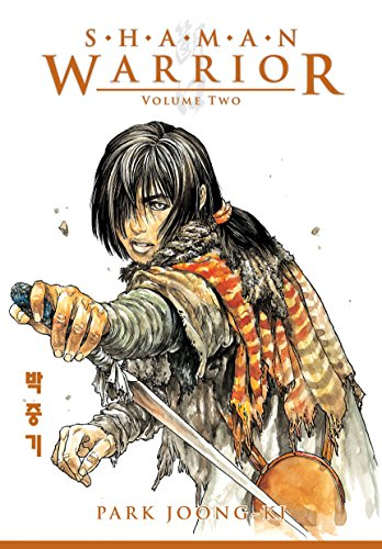 Shaman Warrior Volume 2