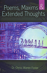 Poems, Maxims And Extended Thoughts