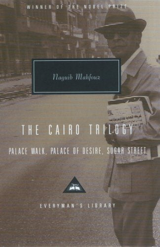 Palace Walk / Palace Of Desire / Sugar Street (The Cairo)