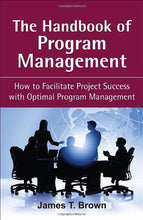 Load image into Gallery viewer, The Handbook Of Program Management: How To Facilitate Project Success With Optimal Program Management