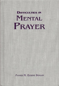 Difficulties In Mental Prayer