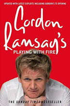 Load image into Gallery viewer, Gordon Ramsay'S Playing With Fire