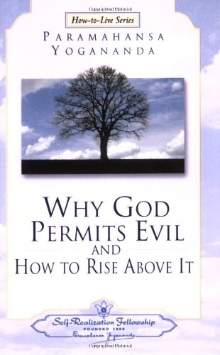 Why God Permits Evil (Self-Realization Fellowship) (How-To-Live Series, 2)