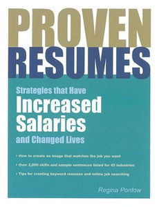 Proven Resumes: Strategies That Have Increased Salaries And Changed Lives