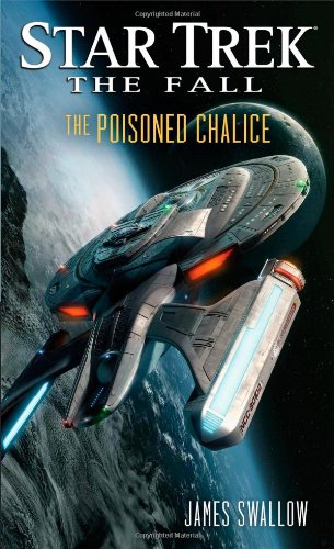The Fall: The Poisoned Chalice (Star Trek)
