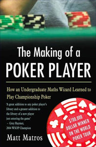The Making Of A Poker Player