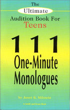 Load image into Gallery viewer, The Ultimate Audition Book For Teens: 111 One-Minute Monologues (Young Actors Series)