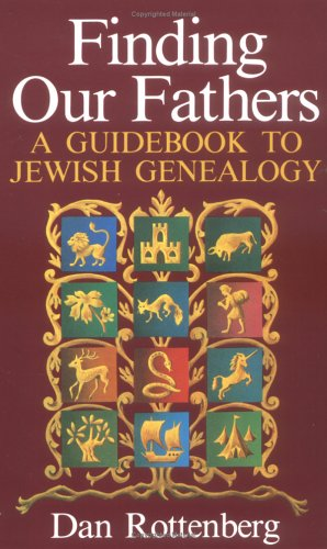 Finding Our Fathers A Guidebook To Jewish Genealogy