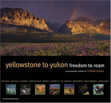 Load image into Gallery viewer, Yellowstone To Yukon: Freedom To Roam