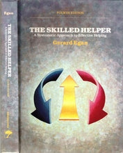 Load image into Gallery viewer, The Skilled Helper: A Systematic Approach To Effective Helping, Fourth Edition