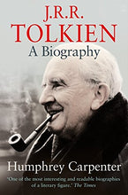 Load image into Gallery viewer, J. R. R. Tolkien: A Biography