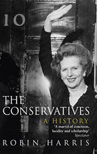 Load image into Gallery viewer, The Conservatives - A History