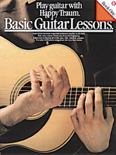 Load image into Gallery viewer, Basic Guitar Lessons: Play Guitar With Happy Traum (Happy Traum'S Basic Guitar Lessons)