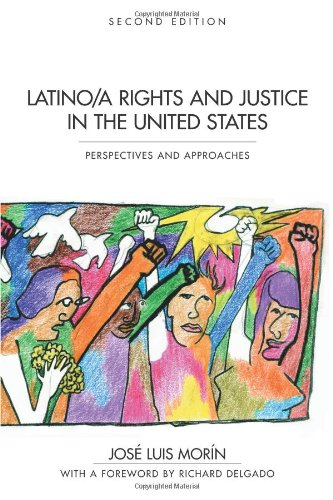 Latino/A Rights And Justice In The United States: Perspectives And Approaches