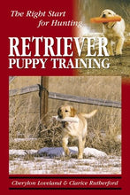 Load image into Gallery viewer, Retriever Puppy Training: The Right Start For Hunting