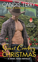 Load image into Gallery viewer, Sweet Cowboy Christmas: A Sweet, Texas Novella
