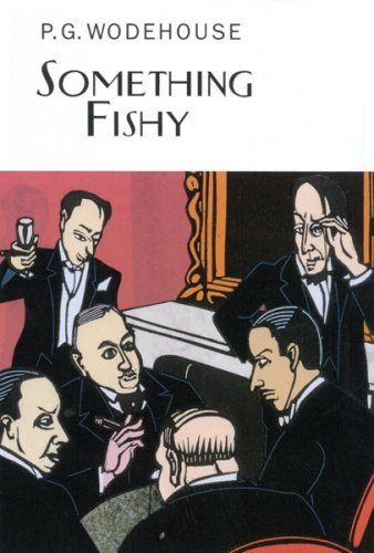Something Fishy (Collector'S Wodehouse)