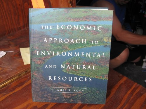 The Economic Approach To Environmental And Natural Resources (The Dryden Press Series In Economics)