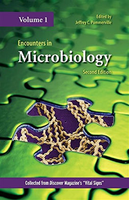 Encounters In Microbiology (Volume 1)