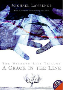 A Crack In The Line  (Withern Rise)