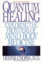 Load image into Gallery viewer, Quantum Healing: Exploring The Frontiers Of Mind/Body Medicine