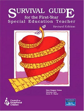 Survival Guide For The First-Year Special Education Teacher