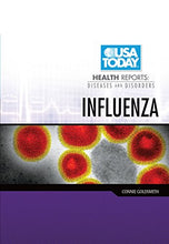 Load image into Gallery viewer, Influenza (Usa Today Health Reports: Diseases And Disorders)