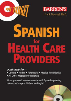 On Target: Spanish For Healthcare Providers (On Target Audio Cd Packages)