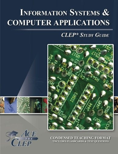 Clep Information Systems And Computer Applications Test Study Guide