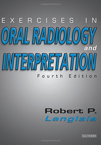 Exercises In Oral Radiology And Interpretation, 4E