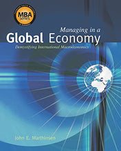 Load image into Gallery viewer, Managing In A Global Economy: Demystifying International Macroeconomics (Thomson-Southwestern'S Mba Series In Economics)
