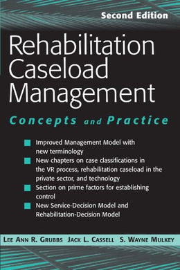 Rehabilitation Caseload Management: Concepts And Practice, Second Edition (Spring Series On Rehabilitation)