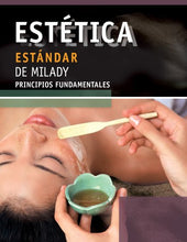 Load image into Gallery viewer, Spanish Translated Milady'S Standard Esthetics: Fundamentals