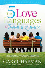 Load image into Gallery viewer, The 5 Love Languages Of Teenagers: The Secret To Loving Teens Effectively