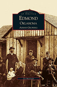 Edmond, Oklahoma: Always Growing