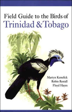 Field Guide To The Birds Of Trinidad And Tobago