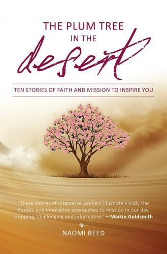 The Plum Tree In The Desert: Plum Tree In The Desert , The