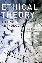 Load image into Gallery viewer, Ethical Theory: A Concise Anthology, 2Nd Edition