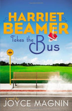 Load image into Gallery viewer, Harriet Beamer Takes The Bus (Harriet Beamer Series)