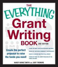 Load image into Gallery viewer, The Everything Grant Writing Book: Create The Perfect Proposal To Raise The Funds You Need