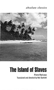 The Island Of Slaves (Absolute Classics)
