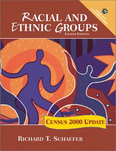 Racial And Ethnic Groups: Census 2000 Update (8Th Edition)
