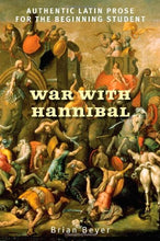 Load image into Gallery viewer, War With Hannibal: Authentic Latin Prose For The Beginning Student