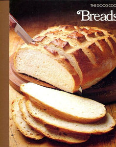 Breads (The Good Cook)
