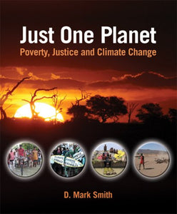 Just One Planet: Poverty, Justice And Climate Change
