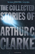 Load image into Gallery viewer, The Collected Stories Of Arthur C. Clarke