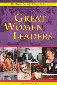 Great Women Leaders (Women'S Hall Of Fame Series)