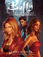 Load image into Gallery viewer, Buffy The Vampire Slayer: Panel To Panel-Seasons 8 & 9