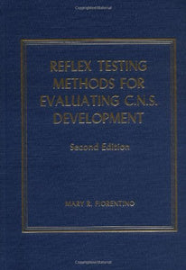 Reflex Testing Methods For Evaluating C. N. S. Development (American Lecture Series, Publication No. 865. A Monograph In American Lectures In Orthopaedic Surgery) (Portraits Of The Nations Series)