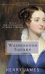 Washington Square (Signet Classics)